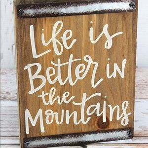 New Better In the Mountains wood block sign